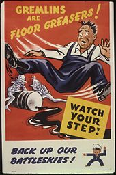 Gremlins are floor greasers^ Watch your step^ Back up our battleskies^ - NARA - 535378