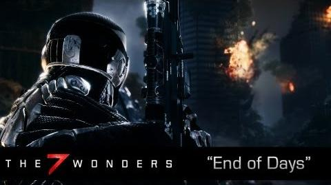 "The 7 Wonders of Crysis 3 - Final Episode ""End of Days"""