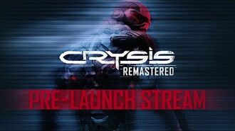 Crysis Remastered - Pre-Launch Stream (Re Upload)