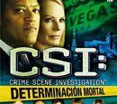 CSI: Determinación Mortal
