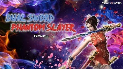 CSO CSN Z-Weapon Review Dual Sword Phantom Slayer