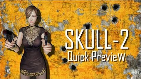 SKULL-2 Quick Preview
