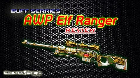 -CSO- - AWP Elf Ranger Review - Buff Series