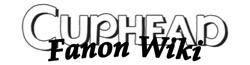 Cuphead Fanon Wiki
