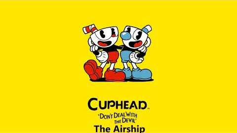 Cuphead OST - The Airship Music