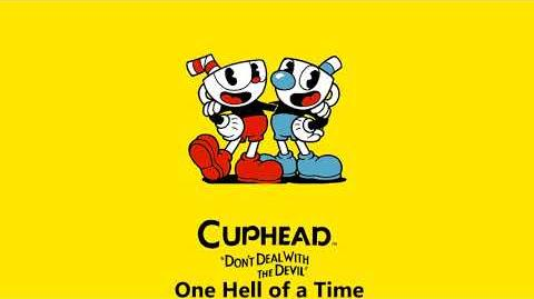 Cuphead OST - One Hell of a Time Music