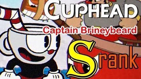 Cuphead - Captain Brineybeard S-RANK EXPERT