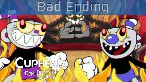 Cuphead - Bad Ending and Credits HD 1080P 60FPS