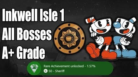 Cuphead - Inkwell Isle I - 100% Completion - Sheriff Achievement - All Bosses A+