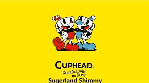 Cuphead OST - Sugarland Shimmy -Music-