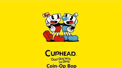 Cuphead OST - Coin-Op Bop Music