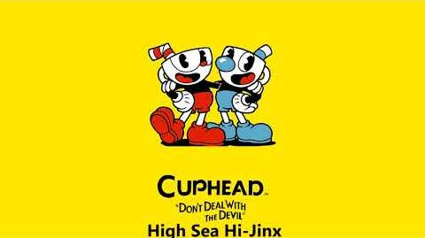 Cuphead OST - High Sea Hi-Jinx -Music-