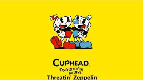Cuphead OST - Threatin' Zeppelin -Music-