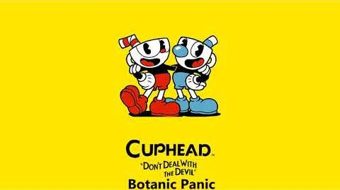 Cuphead OST - Botanic Panic Music