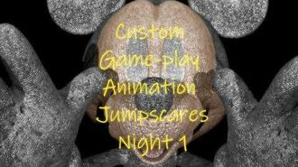 Custom Game-play Animation Night 1 Jumpscares
