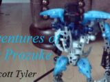 The Adventures of Toa Prozuke