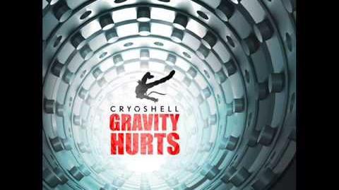 Cryoshell - Gravity Hurts (2013)