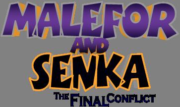 Malefor and Senka 3
