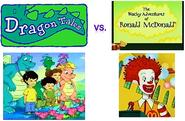 Dragon Tales vs. The Wacky Adventures of Ronald McDonald