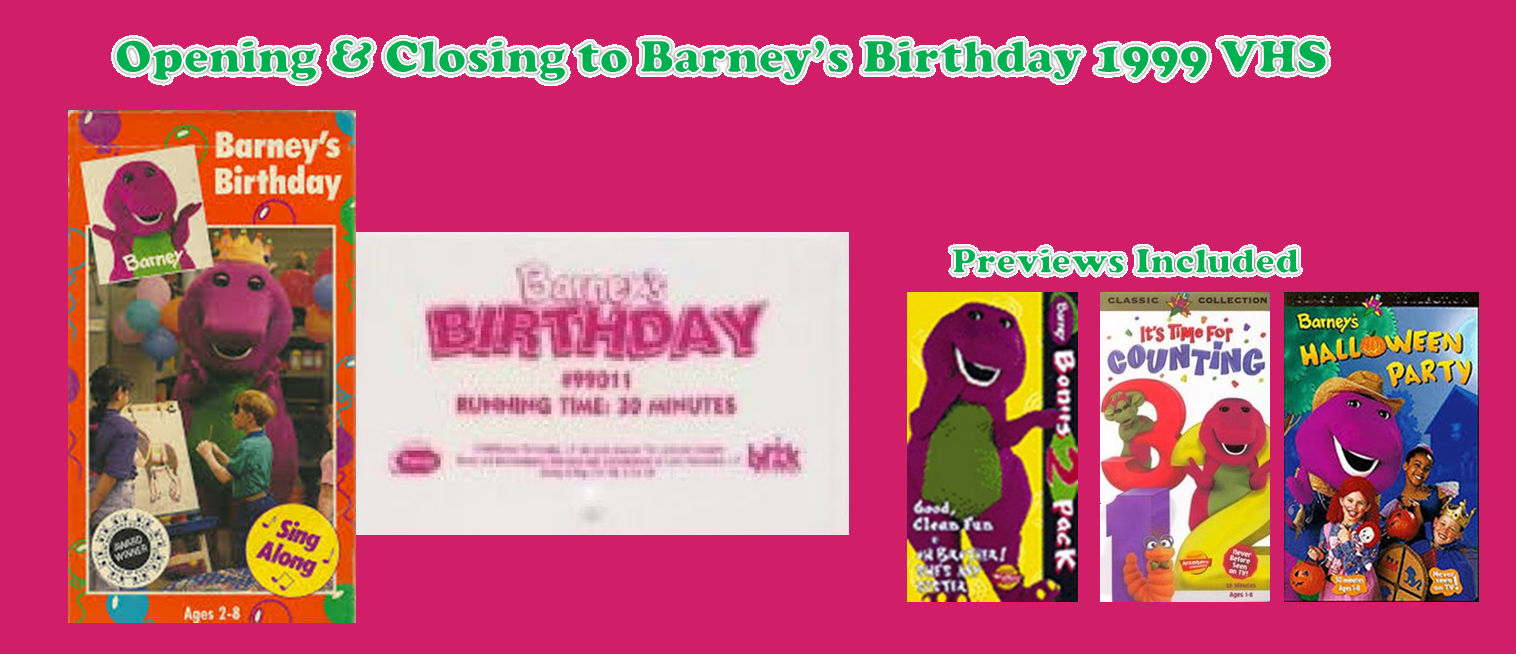 Opening and Closing to Barney\'s Birthday 1999 VHS | Custom Time ...