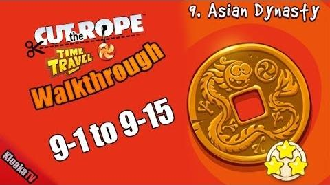 Cut The Rope Time Travel - Asian Dynasty Walkthrough Levels 9-1 to 9-15 (3 Stars)-0