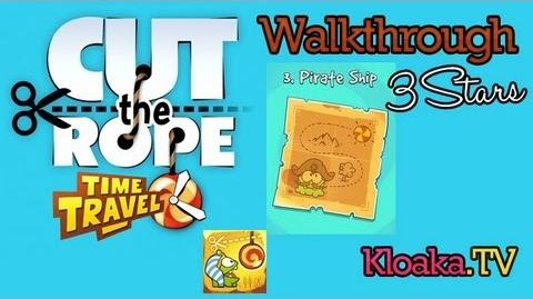 Cut The Rope Time Travel - Pirate Ship Walkthrough (3 Stars) Levels 3-1 to 3-15
