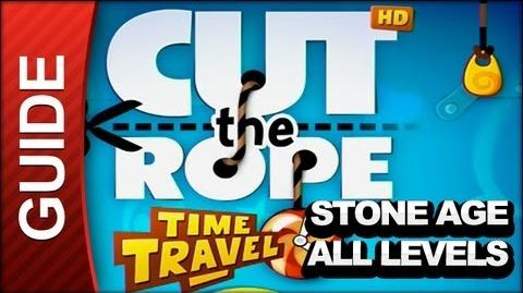 Cut the Rope Time Travel Walkthrough - All The Stone Age Levels