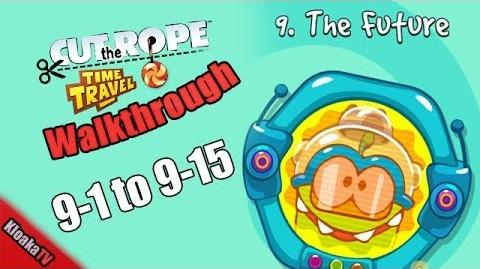 Cut The Rope Time Travel - The Future Walkthrough Levels 9-1 to 9-15 (3 Stars)-0