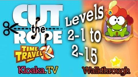Cut The Rope Time Travel - The Renaissance Walkthrough (3 Stars) Levels 2-1 to 2-15-1