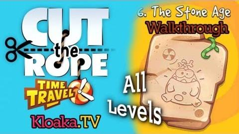 Cut The Rope Time Travel - The Stone Age Walkthrough (3 Stars) Levels 6-1 to 6-15