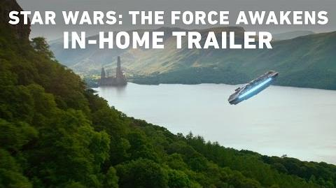 Star Wars The Force Awakens In-Home Trailer