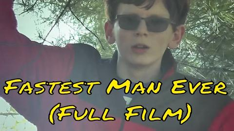 The Fastest Man Ever (Offical Short Movie)