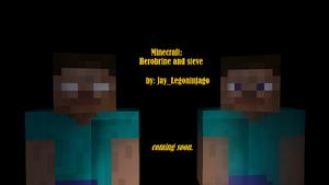Steve and herorbrine