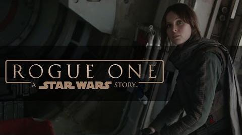 """Rogue One A Star Wars Story """"Trust"""""""