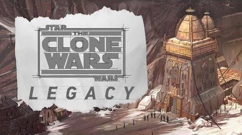 Star Wars The Clone Wars Legacy