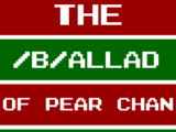 The /b/allad of Pear Chan