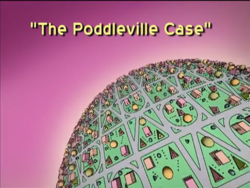 The Poddleville Case Title Card