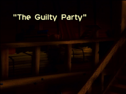 The Guilty Party title screen