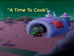 A Time to Cook Title Card
