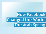 364397 how facebook changed the world the arab spring