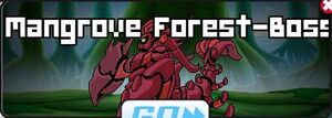 Mangrove Forest-Boss