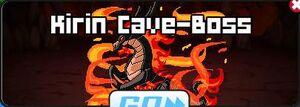 Kirin Cave-Boss
