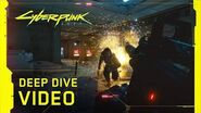 Cyberpunk 2077 – Deep Dive Video