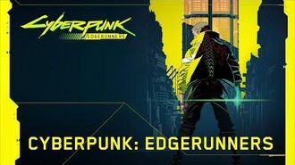 Cyberpunk 2077 – CYBERPUNK EDGERUNNERS announcement video