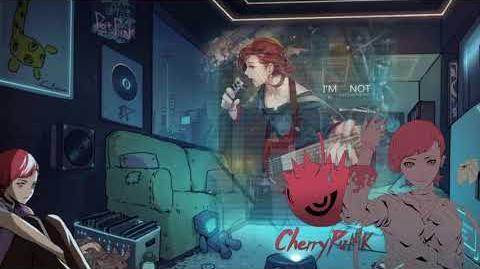 Cytus II Cherry nowhere 此時刻 - I'M NOT
