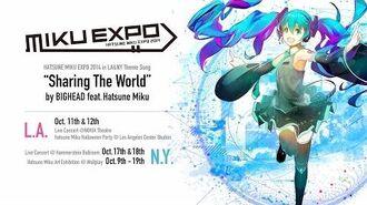 Hatsune Miku Sharing The World by BIGHEAD feat