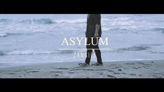 Zangief 桑吉爾夫 -【Asylum】Official Music Video