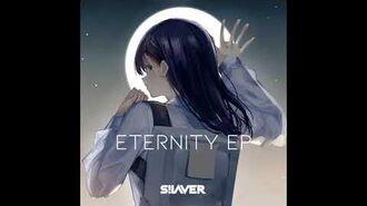 【2019秋M3】Silaver - Eternity Ft. Nathan Brumley (Ice Remix)「Eternity EP」