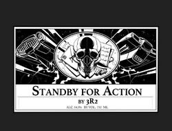 Standby for action