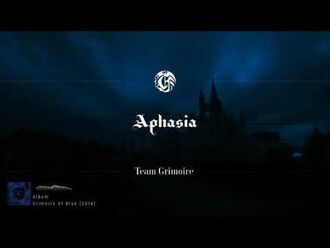 Team Grimoire - Aphasia